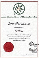 Principal John Mason is a Fellow of the Australian Institute of Horticulture